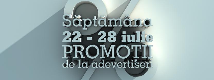 promotii advertiseri 22 iulie