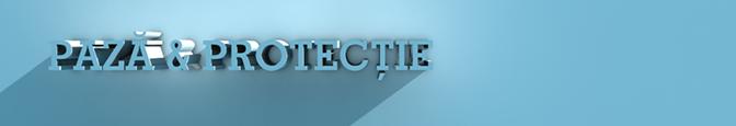 paza-si-protectie
