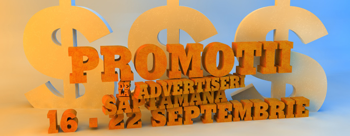promotii advertiser 16 - 22 sep
