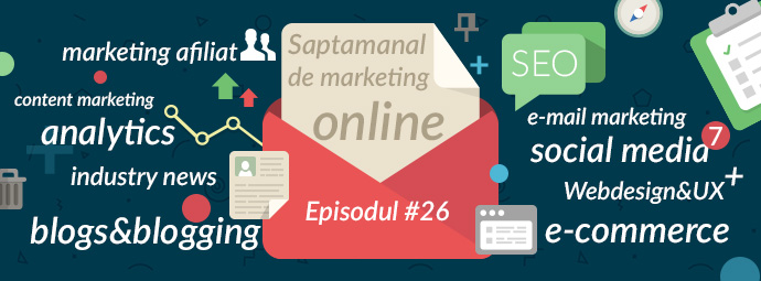 Saptamanal-de-Marketing-Online-ep26.